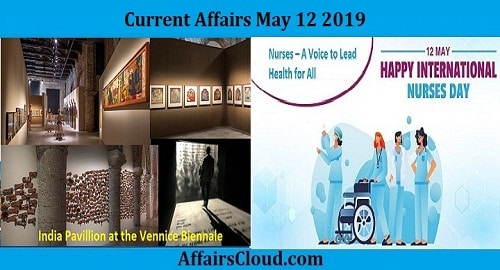 Current Affairs Today May 12 2019
