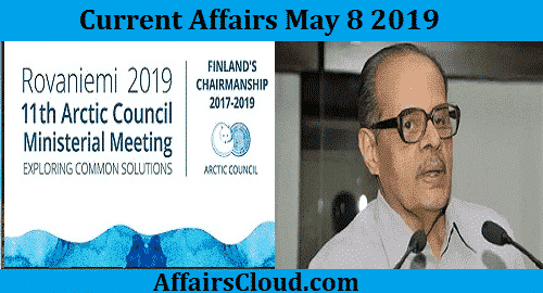 Current Affairs Today May 8 2019