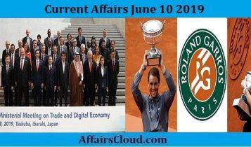 Current Affairs June 10 2019