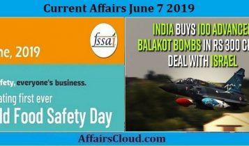 Current Affairs June 7 2019