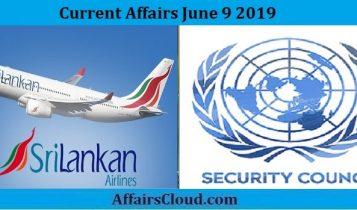 Current Affairs June 9 2019