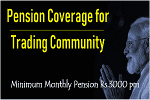 Rs.3,000 pension for small traders