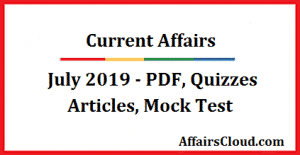 Current Affairs July 2019