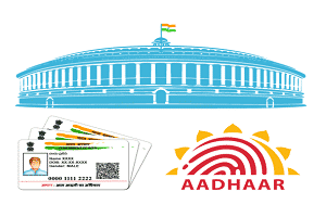 Parliament passed Aadhaar Amendment Bill