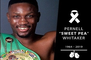 Sweet Pea' Pernell Whitaker passed away