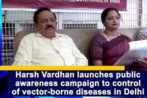 campaign on vector-borne diseases launched in Delhi