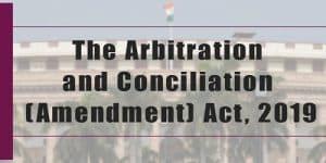 Arbitration and Conciliation (Amendment) Act 2019