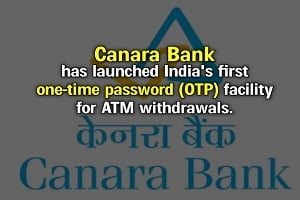Canara Bank launches OTP for ATM cash withdrawals