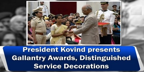 Gallantry awards and other decorations- 2019