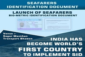 India launched the world's first ever Biometric Seafarer Identity Document