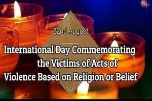 International Day for Victims of Acts of Violence based on Religion or Belief on 22 August 2019