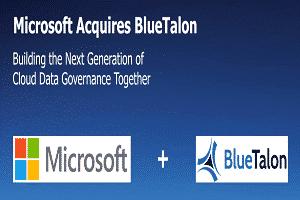 Microsoft acquired BlueTalon