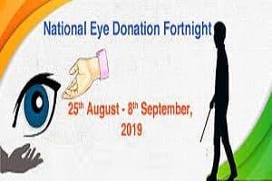 National Fortnight On Eye Donation 2019