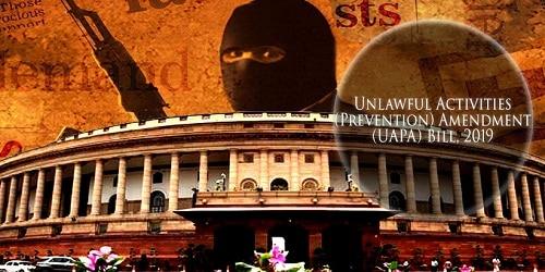 Parliament passed Unlawful Activities (Prevention) Amendment Bill 2019
