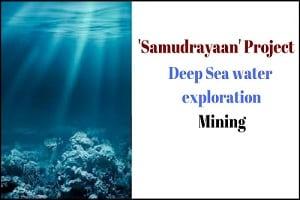 'Samudrayaan'- deep ocean mining project