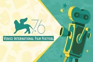 76th Venice International Film Festival
