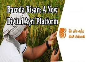 "BoB launches agri digital platform called ""Baroda Kisan"""