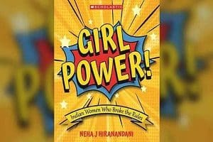 'Girl Power Indian Women Who Broke The Rules
