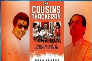 The Cousins Thackeray Uddhav, Raj and the Shadow of their Sena