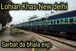 New Delhi- Lohian Khas New Delhi Intercity Express as 'Sarbat da Bhala Express'