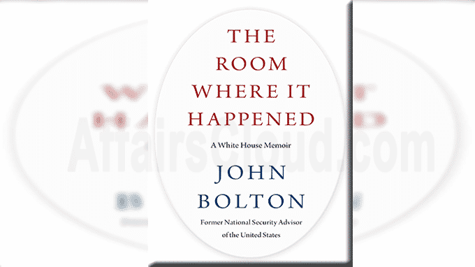 A book titled The Room Where It Happened A White House Memoir