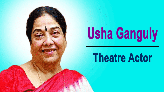 Actor Usha Ganguly passes away