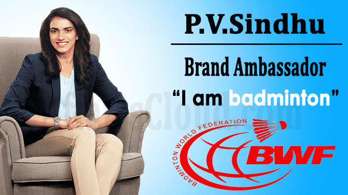 BWF names Sindhu as an ambassador for its i am badminton campaign