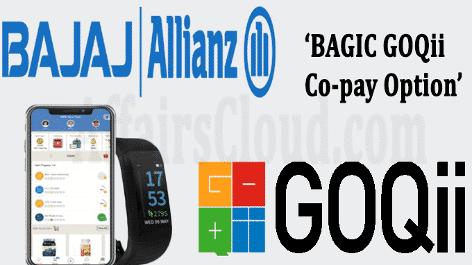 Bajaj Allianz launches BAGIC GOQii Co-pay Option