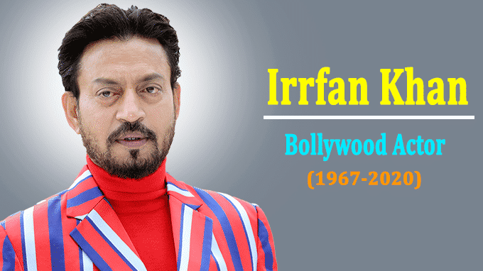 Bollywood actor Irrfan Khan dies at 53