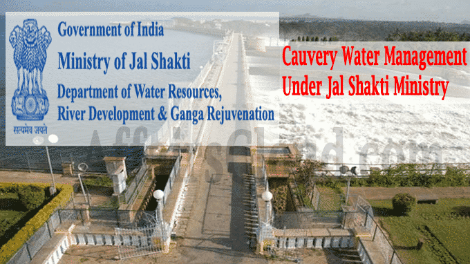 Cauvery Water Management Jal Shakti Ministry