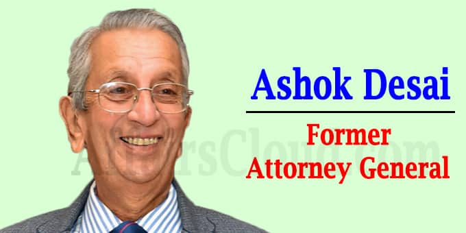 Former Attorney General Ashok Desai