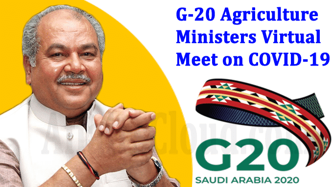 G-20 Agriculture Ministers virtual meet on COVID-19