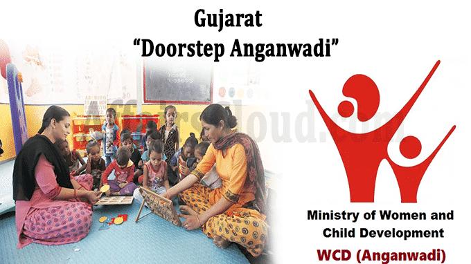 Gujarat WCD Ministry doorstep Aanganwadi