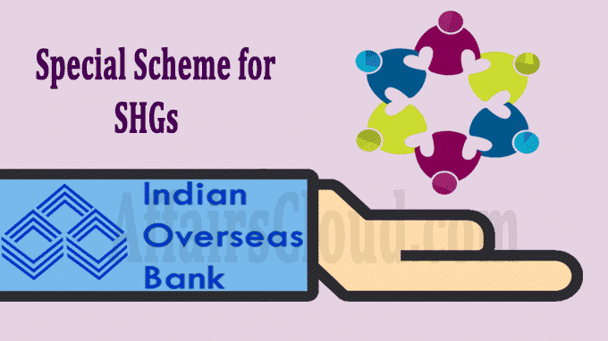 IOB special scheme for SHGs