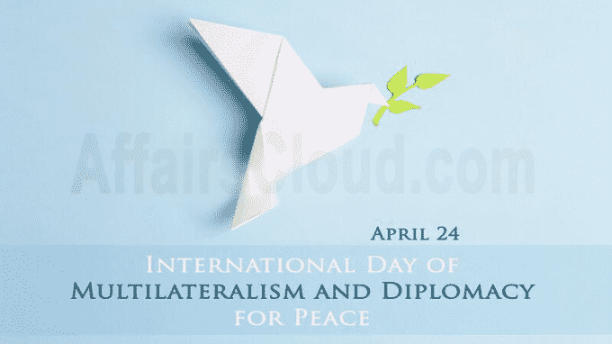 International Day Of Multilateralism And Diplomacy For Peace 2020 April 24