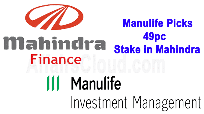 Manulife picks 49pc stake in Mahindra