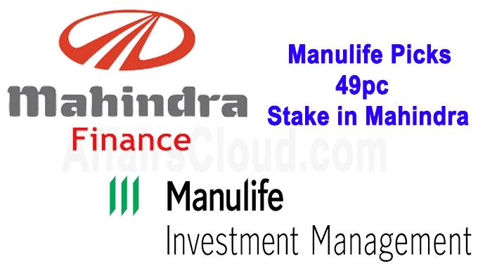 Manulife picks 49pc stake in Mahindra