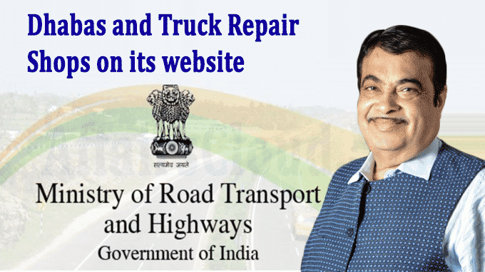 Ministry Road & Transport Dhabas and Truck Repair Shops on its website