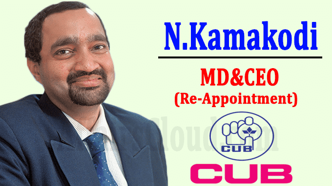 N Kamakodi reappointing MD&CEO New