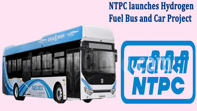 NTPC launches Hydrogen Fuel bus and car project