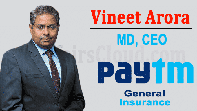 Paytm Vineet Arora as MD, CEO