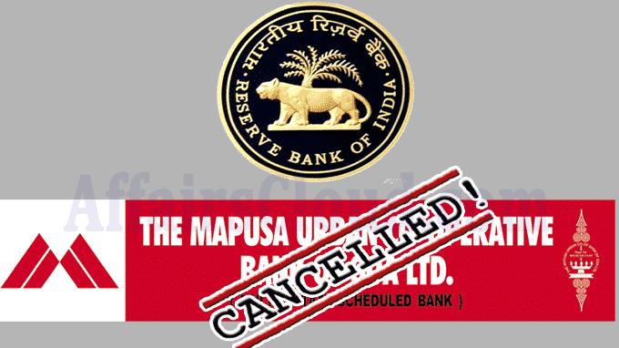 RBI cancels the licence of The Mapusa Urban Co-operative Bank