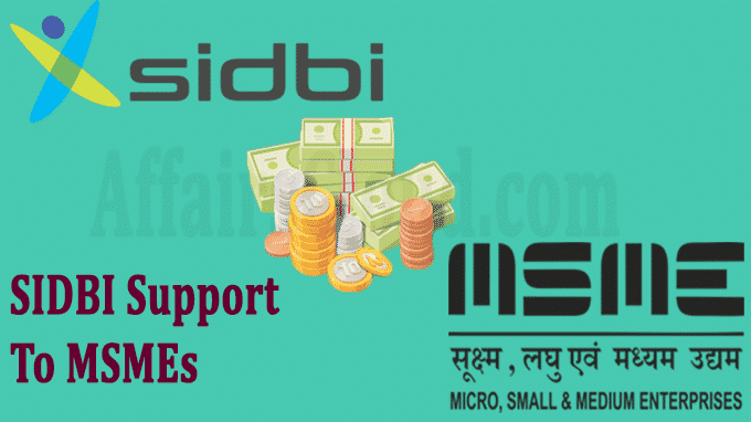 SIDBI Announces Special Liquidity Support To MSMEs
