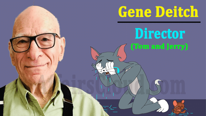 Tom and Jerry director Gene Deitch Dies