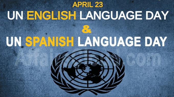 UN English language day & UN Spanish language day