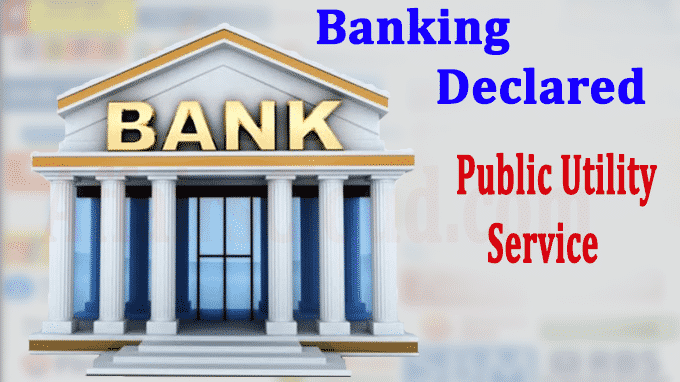 banking industry as public utility service