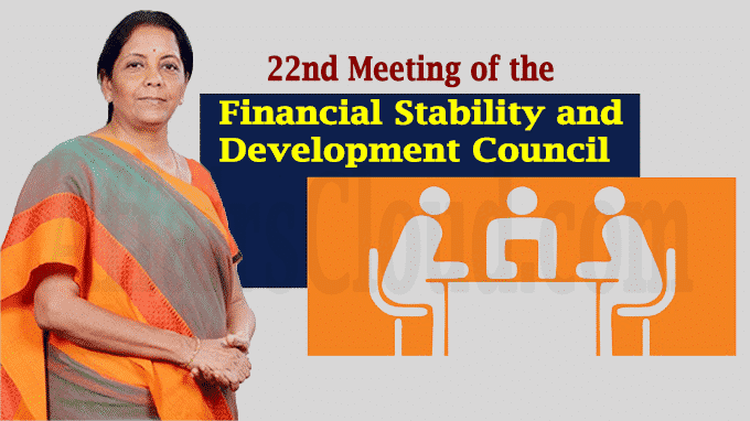 22nd Meeting of the Financial Stability and Development Council