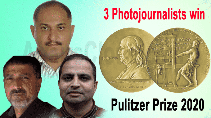3 photojournalists from Jammu & Kashmir win Pulitzer Prize 2020