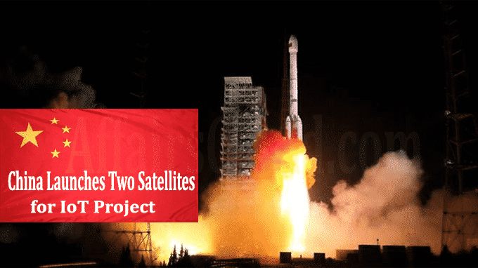 China launches two satellites for IoT Project
