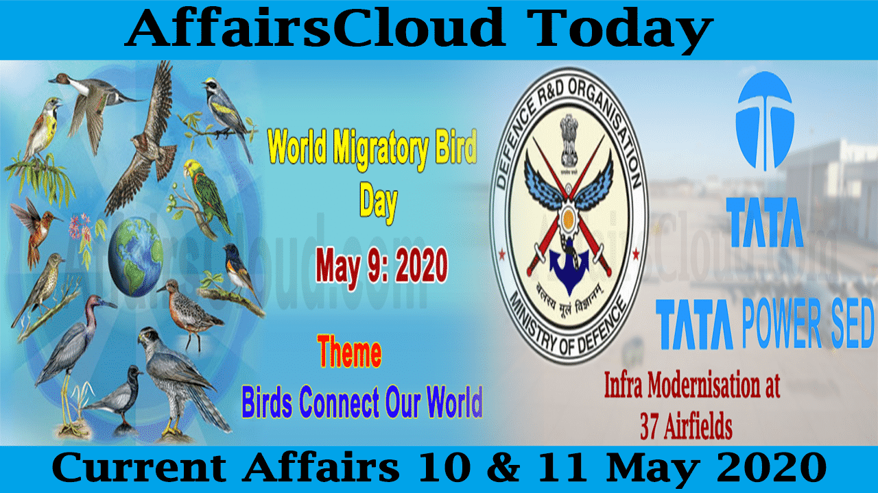 Current Affairs May 10 & 11 2020